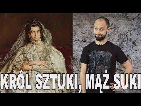 Król sztuki, mąż suki - Jan Matejko. Historia Bez Cenzury