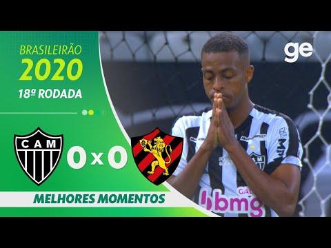 ATLÉTICO-MG 0 X 0 SPORT | MELHORES MOMENTOS | 18ª RODADA BRASILEIRÃO 2020 | ge.globo