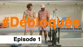 #Débloqués // Saison 02 - Episode 01