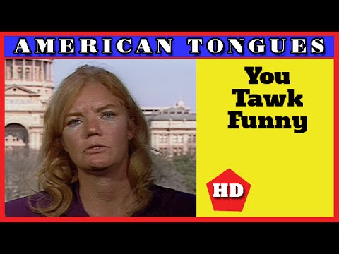 You Talk Funny (And Other Opinions) - American Tongues episode #7