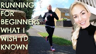 RUNNING FOR BEGINNERS - WHAT I WISH I'D KNOWN!  COUCH TO 5K  |  EMILY NORRIS