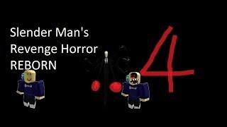 SDL Roblox: Slender Man's Revenge REBORN Horror #4