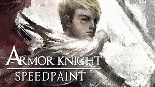 [Speedpaint] ARMOR KNIGHT Digital Painting on Photoshop CS6