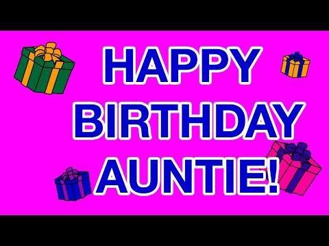 Happy Birthday Auntie Birthday Cards Youtube