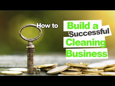 How to Build a Successful Cleaning Business
