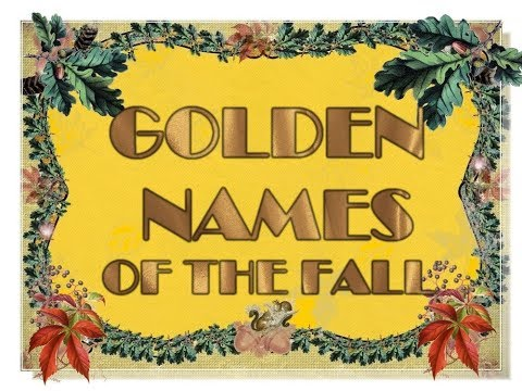 GOLDEN AND JEWEL NAMES OF THE FALL AND AUTUMN FOR BABY GIRLS