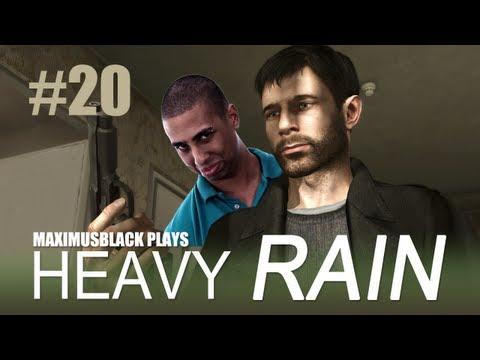 Heavy Rain Playthrough With MaximusBlack Part 20