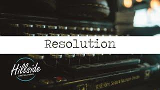 Resolution - Hillside Christian Church
