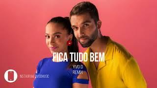 Baixar Silva e Anitta - Fica Tudo Bem (Yvo D Remix)