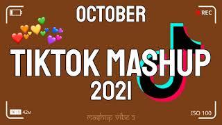 TikTok Mashup October 2021 🌟💫 (Not Clean) 🌟💫