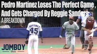Pedro Martínez loses the perfect game and gets charged by Reggie Sanders, a breakdown
