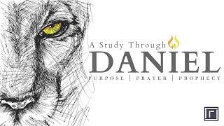 Daniel: Intro & 1:1-4