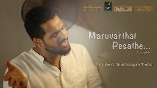 """Maruvarthai Pesathe"" Cover Ft. Dheeraj | Kreative KKonnect"