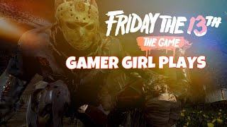 GAMER GIRL PLAYS FRIDAY THE 13TH W War Gamer |Road To 950 Subs|