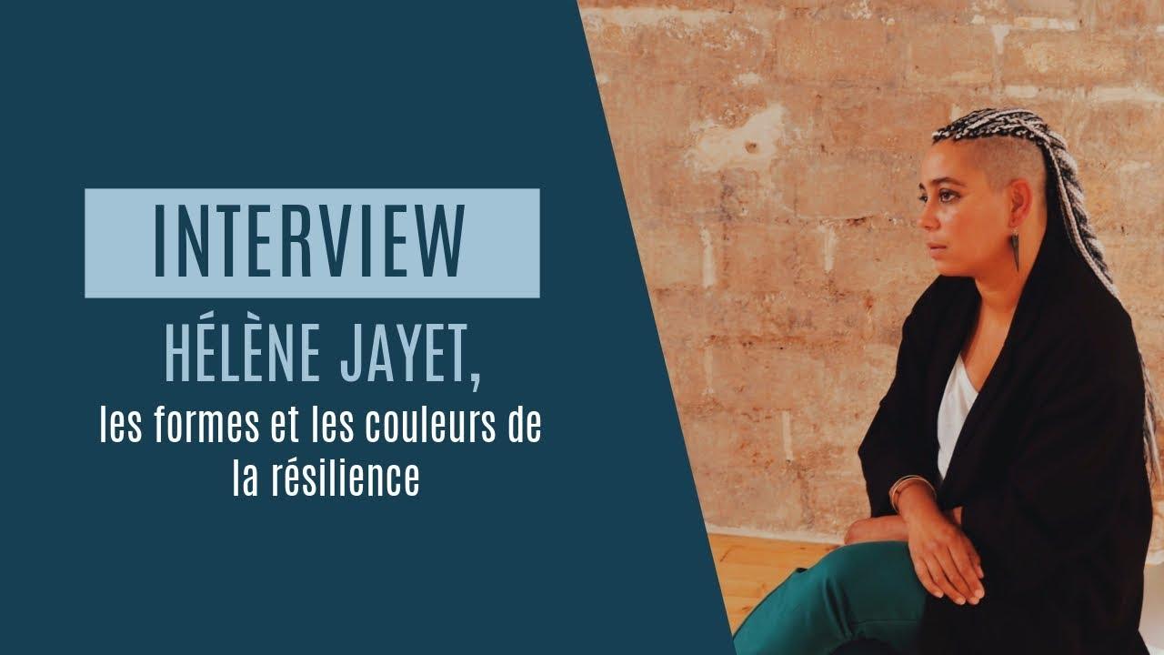 Rencontre | Hélène Jayet, les formes et les couleurs de la résilience