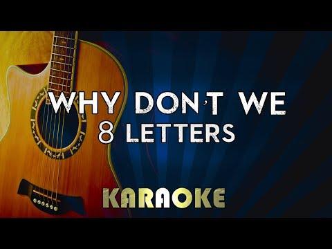 "Why Don""t We - 8 Letters   Acoustic Guitar Karaoke Version Instrumental Lyrics Cover"