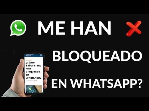 ¿Cómo Saber SI me Han Bloqueado en WhatsApp?