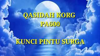 KUNCI PINTU SURGA Cover Qasidah KORG Pa600