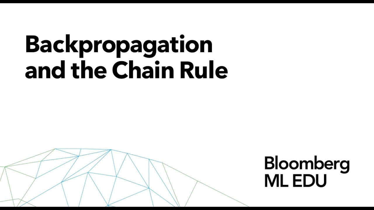 29  Backpropagation and the Chain Rule