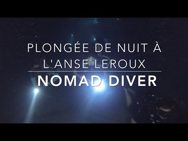 plongée de nuit à l'Anse Leroux by Nomad Diver