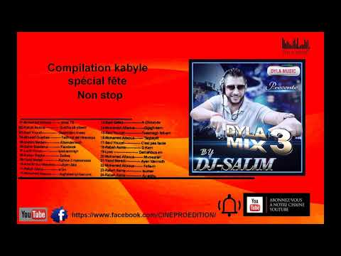 Compilation kabyle- spécial fête- non stop -dyla mix 3