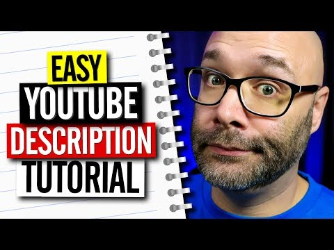 YouTube Description Tutorial and Template