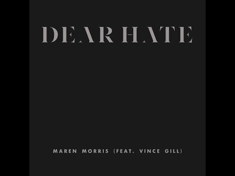 Dear Hate feat. Vince Gill (Audio Edit) Tribute to Vegas Victims