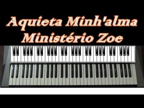 Aquieta Minh'alma - Zoe - Teclado