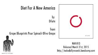 Dilute - Diet For A New America