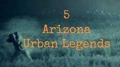 5 Arizona Urban Legends