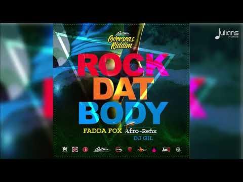 """Fadda Fox - Rock Dat Body (Afro-Refix) """"2018 Release"""""""