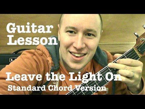 Leave the Light On ★ Guitar Lesson ★ Standard Chord Version ★ Sam Hunt