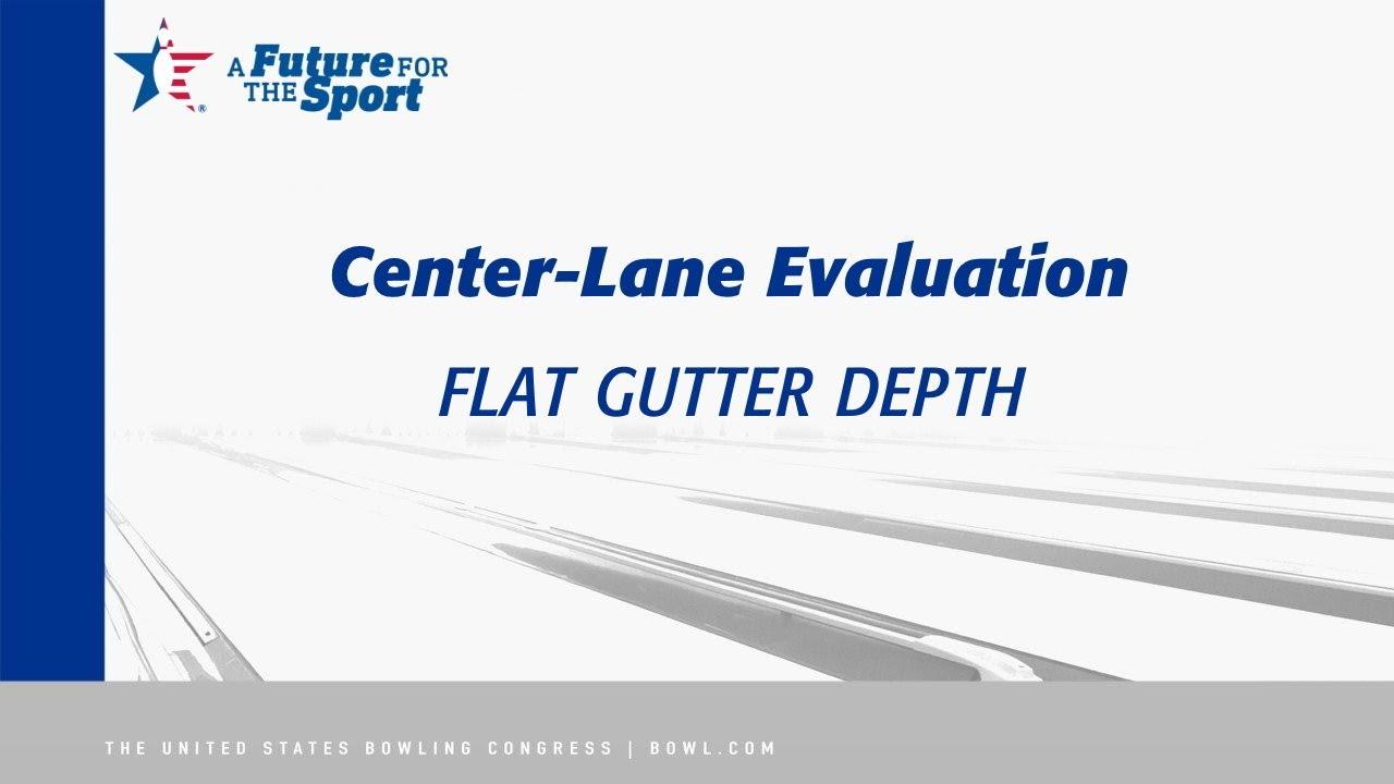 Center Inspection Measurements - Flat Gutter Depth