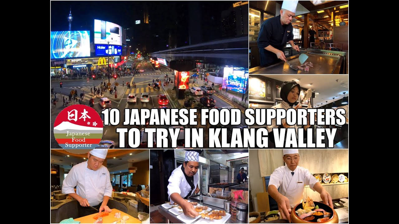 10 Japanese Food Supporters To Try In Kuala Lumpur And Klang Valley Youtube