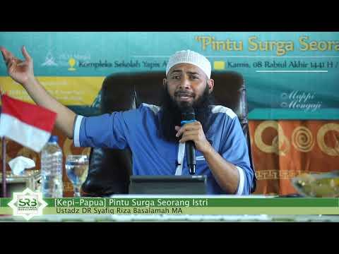 Pintu Surga Seorang Istri - Ustadz DR Syafiq Riza Basalamah MA
