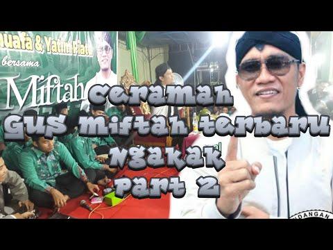 GUS MIFTAH TERBARU LIVE KENDAL  .. Part 2