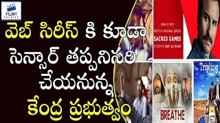 Censor Effect For Web Series Also | #WebSeries | Latest Cinema News