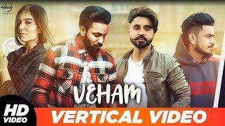 Veham Vertical Lyrical Dilpreet Dhillon Ft Aamber Dhillon Desi Crew