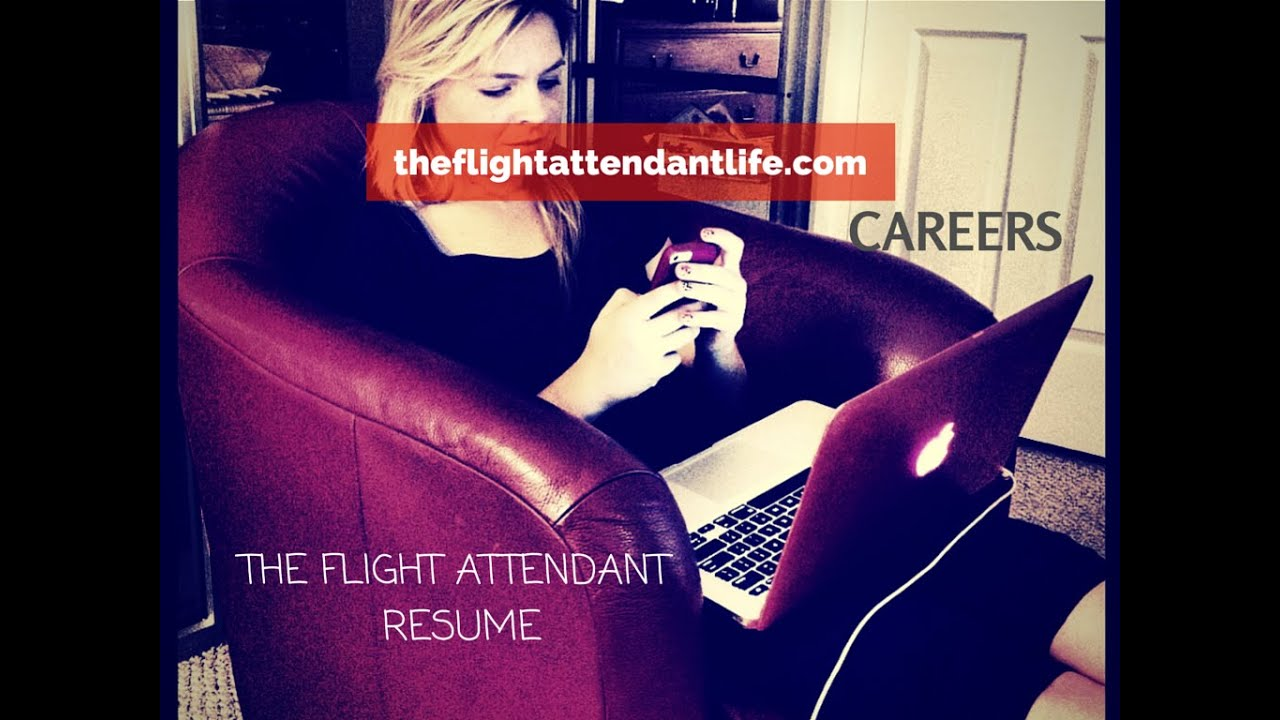 flight attendant resume paperwork tips youtube