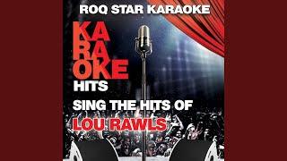 Tobacco Road (Originally Performed by Lou Rawls) (Karaoke Version)