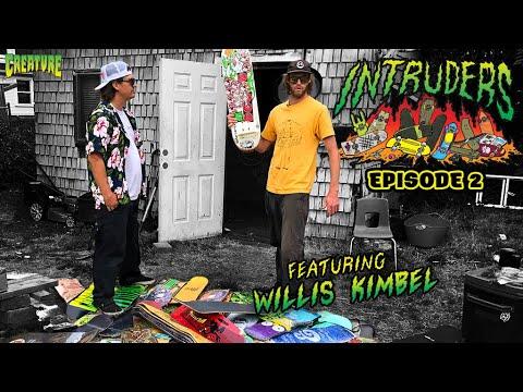 Download INTRUDERS Ep. 2 Featuring Willis Kimbel