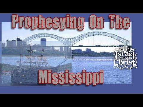 The Israelites:  Prophesying On The Mississippi
