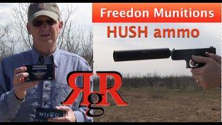 Freedom Munitions -  HUSH ammo (with Octane 9 HD Supressor)