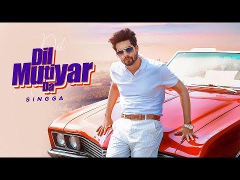 Singga : Dil Mutiyar Da Full Song Al    Latest Punjabi Songs 2020