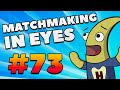 CS:GO - MatchMaking in Eyes #73