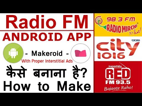 How to make Radio FM App | Makeroid Live Streaming App Creation | Online MP3 App | Live TV App
