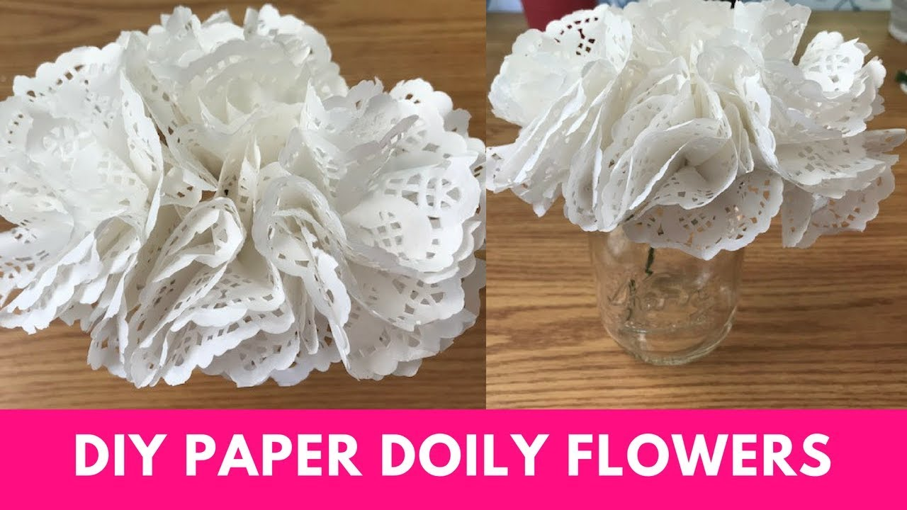 Diy Paper Doily Flowers Tutorial Youtube