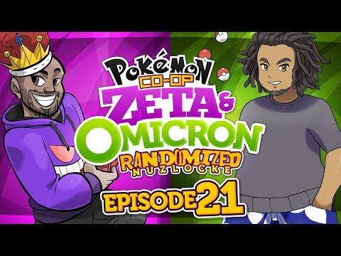 """Pokémon Zeta & Omicron Randomized Nuzlocke w/ TheKingNappy + hi im twit - Ep 21 """"SUCH BULLSH!T"""""""