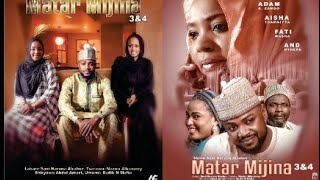 MATAR MIJINA 3&4 LATEST HAUSA FILM 2018