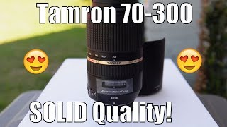 Tamron 70-300mm Review f/4-5.6. Absolutely Awesome! Best in Class!